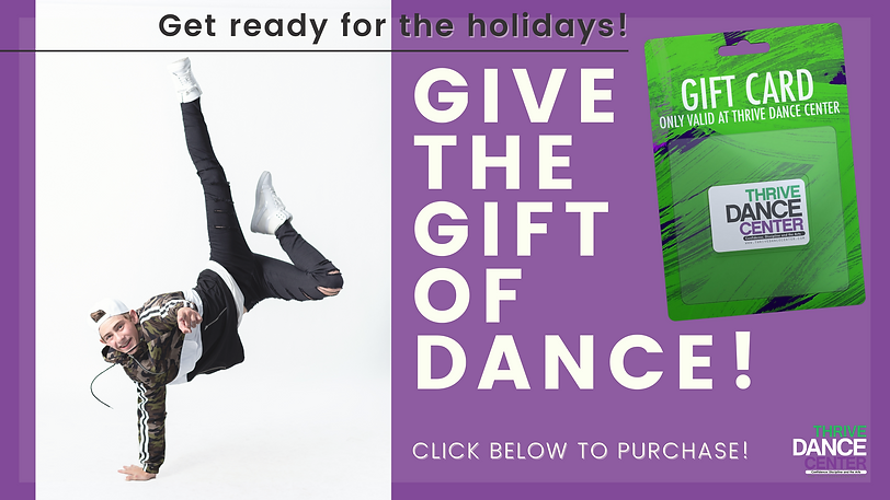 Give the Gift of Dance - Thrive Dance Ce