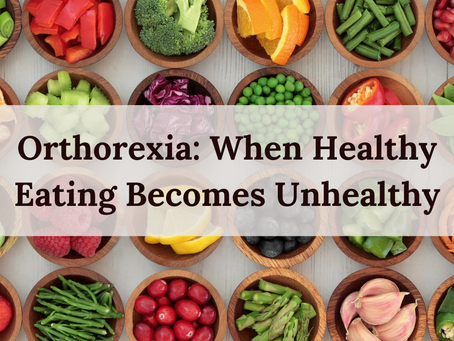 Orthorexia: When Healthy Eating Becomes Unhealthy