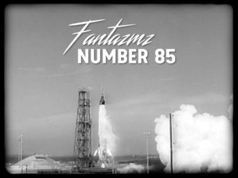 Fantazmz | Number 85