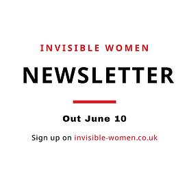Invisible Women Newsletter