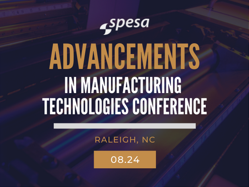 SPESA to Host 10th Advancements in Manufacturing Technologies Conference this August in Raleigh, NC