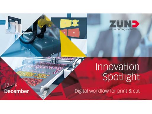 Zünd Innovations Spotlight—Dec. 17, 18