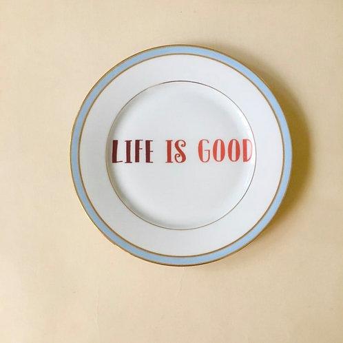 Life is good צלחת