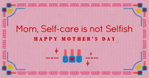 Mom, Self-care is not Selfish
