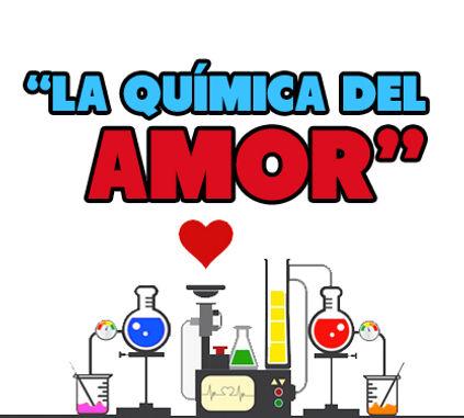 La Química Del Amor Elmarketingdelamor