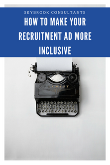 How to make recruitment ads more inclusive