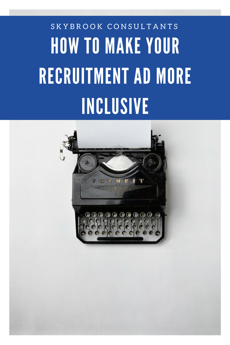 how to make your recruitment ad more inclusive