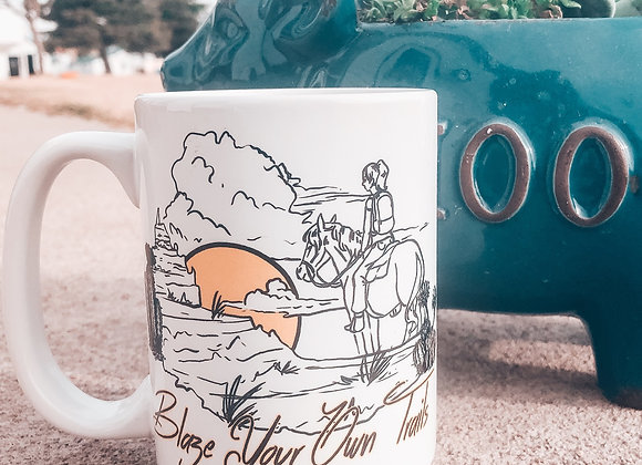 Blaze Your Own Trail Mug