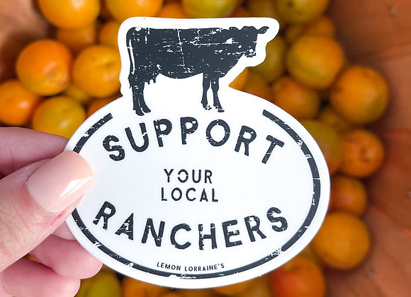 Support Local Ranchers Sticker