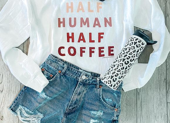 Half Coffee Sweatshirt