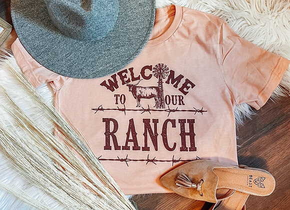 Welcome To Our Ranch Tee