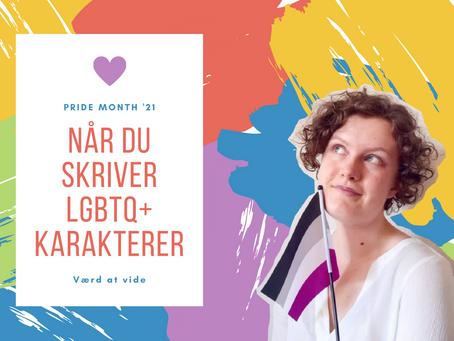 Når du skriver LGBTQ+-karakterer: Værd at vide