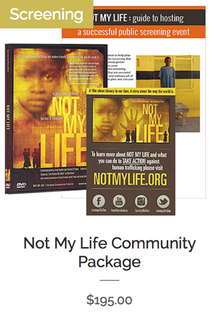 Not My Life Community Package