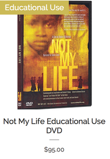 Not My Life Educational Use