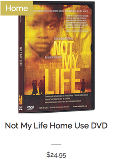 Not My Life Home Use
