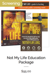Not My Life Educational Package