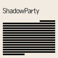 SHADOWPARTY | SHADOWPARTY