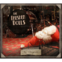 THE DRESDEN DOLLS | NO, VIRGINIA