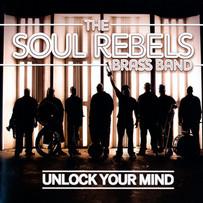 The Soul Rebels Unlock Your Mind.jpeg