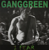 GANGGREEN | I FEAR