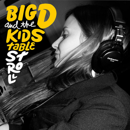 BIG D AND THE KIDS TABLE | STROLL