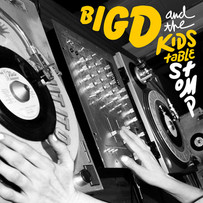 BIG D AND THE KIDS TABLE | STOMP