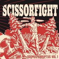 SCISSORFIGHT | DOOMUS ABRUPTUS VOL. 1