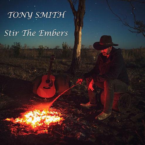 Tony Smith Stir The Embers.jpg