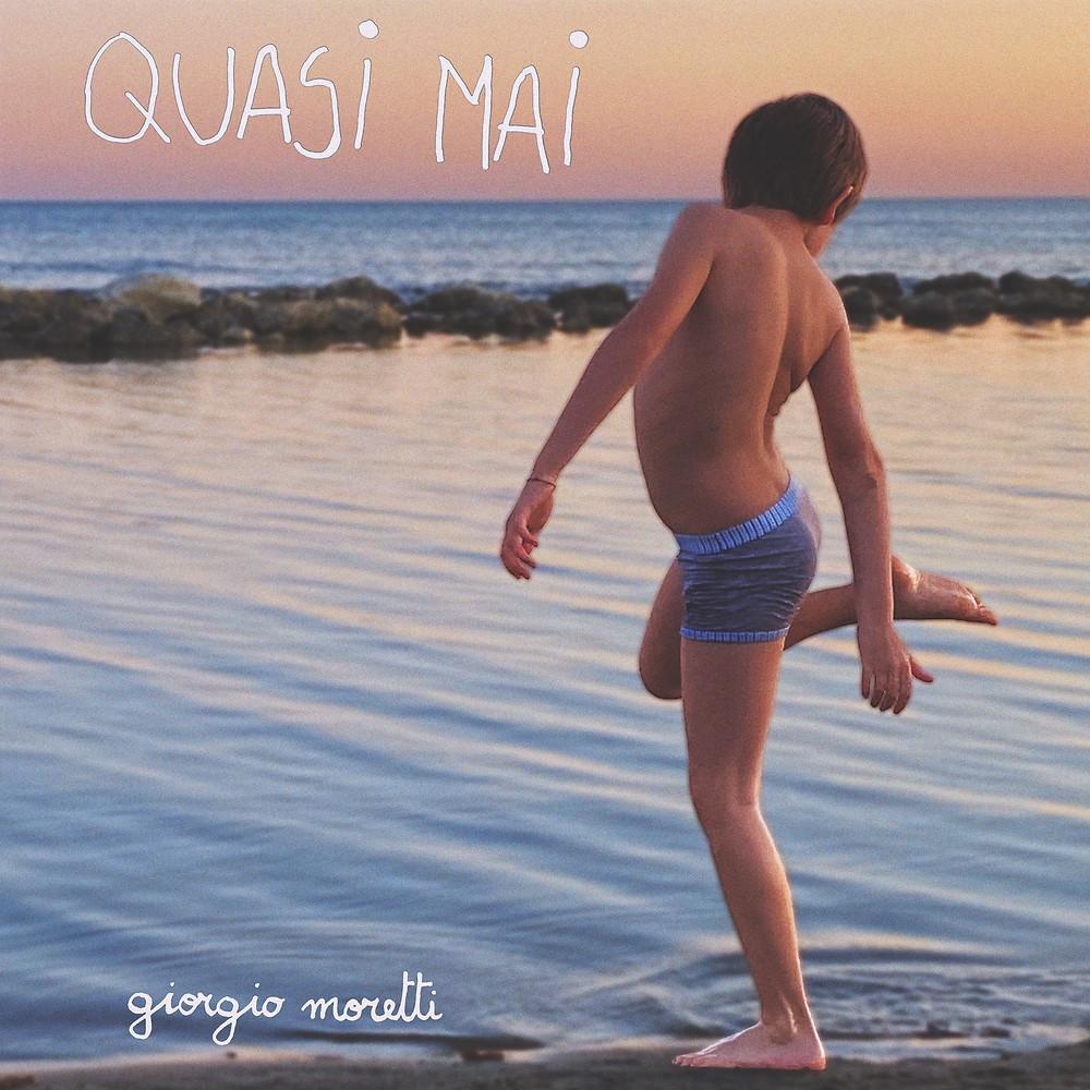 La cover dell'album di Giorgio Moretti, Quasi Mai