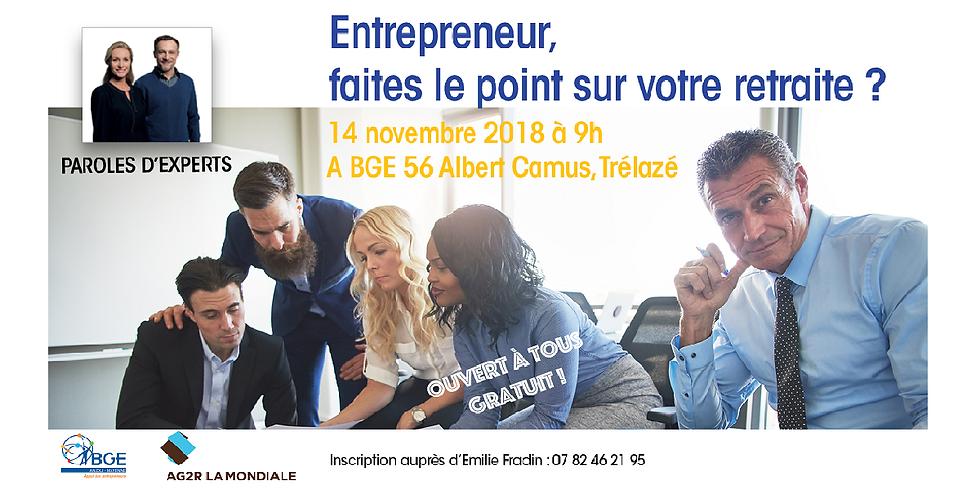 PAROLES D'EXPERTS : Entrepreneur, faites le point sur votre retraite ? (1)