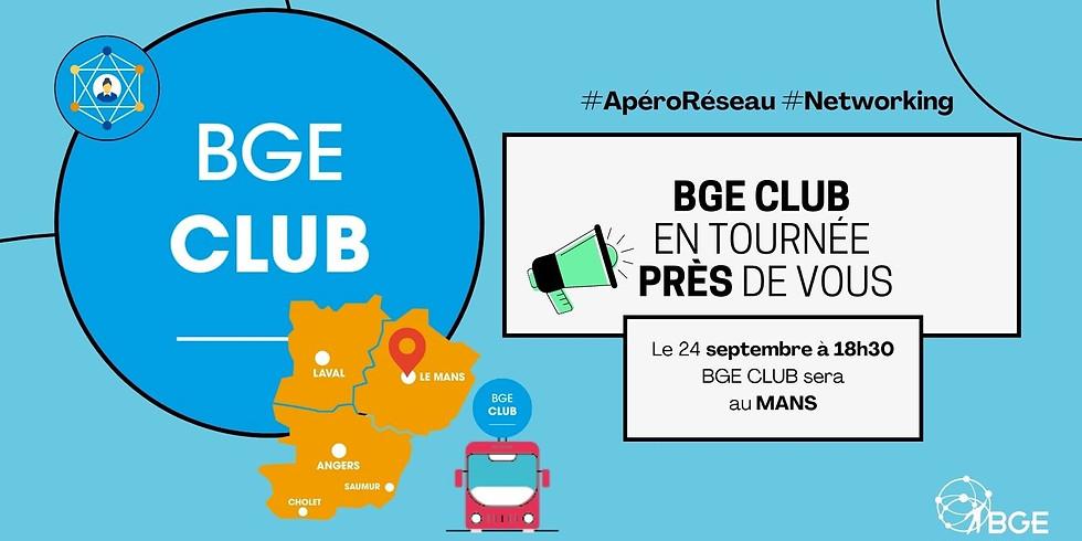 BGE CLUB en tournée - Apéro Réseau - Au Mans