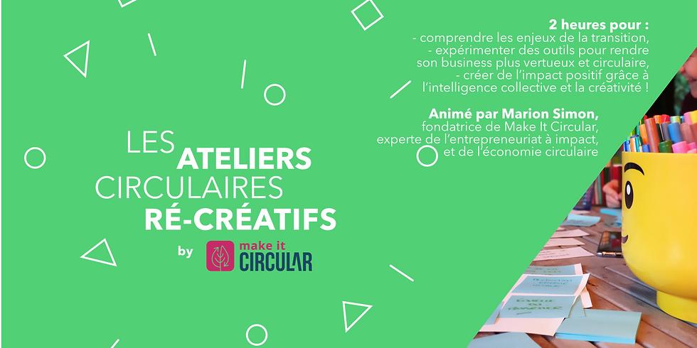 WEBINAIRE - Les ateliers circulaires ré-créatifs, avec Marion Simon de Make It Circular