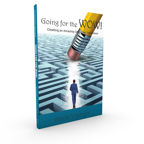 Going for the WOW! - Creating an amazing customer experince
