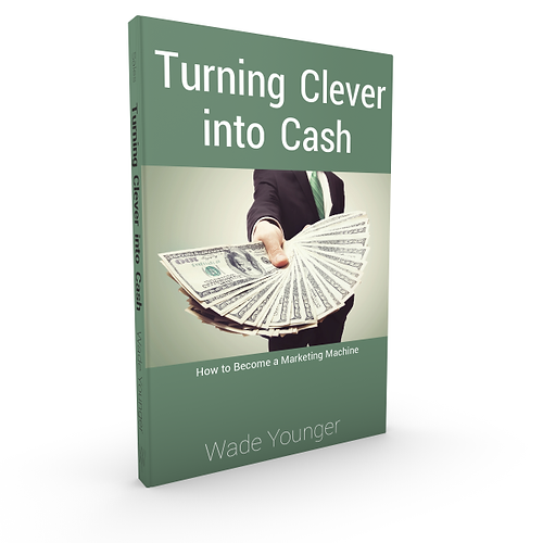 Turning Clever into Cash - V I