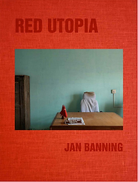 Red Utopia by Jan Banning