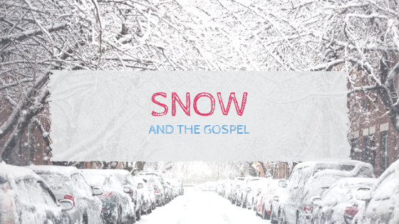 Snow and the Gospel