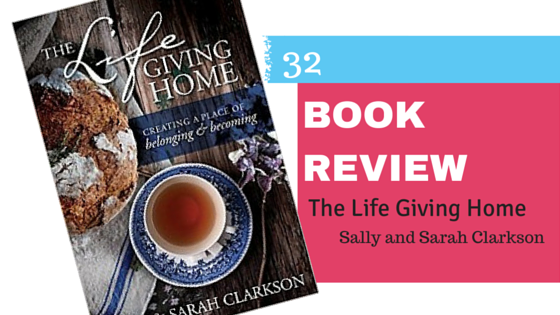 Book Review: The Life Giving Home