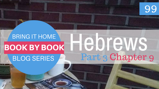 At Home Blog Series: Hebrews 9:25-28