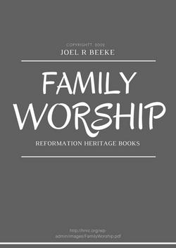 Joel Beeke: Family Worship