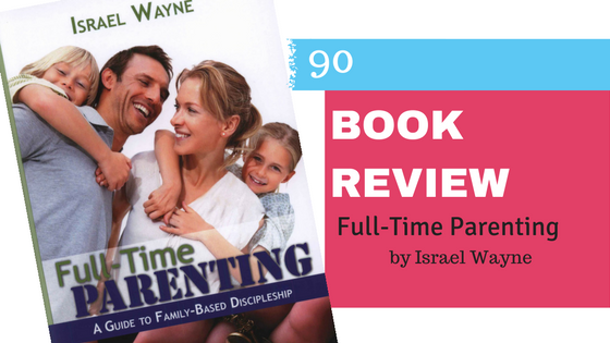 Book Review: Full-time Parenting
