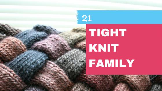Tight Knit Family
