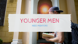 Younger Men need Mentors