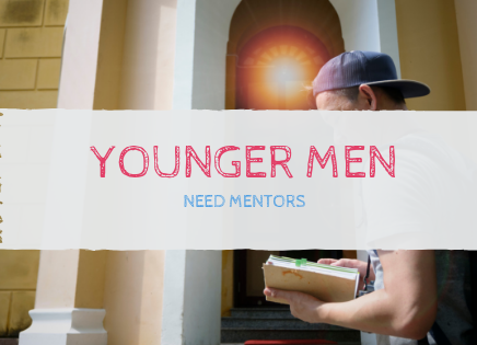 Younger Men need Mentors