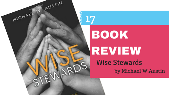 Book Review: Wise Stewards