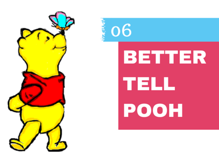 Better Tell Pooh