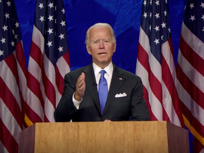 Presidential Nominee Joe Biden'sFull Remarks at the 2020 Democratic National Convention
