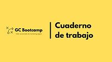 Cuaderno de trabajo GC Bootcamp.png