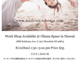 Work Shop : made in kitchen ~Raw Cosmetic~