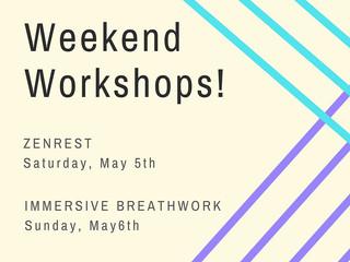 Very SpecialWeekend Workshops!