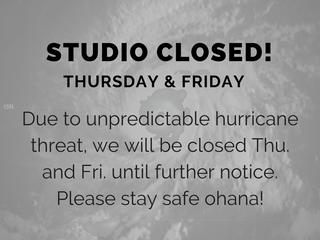 Hurricane Lane: Studio Closed